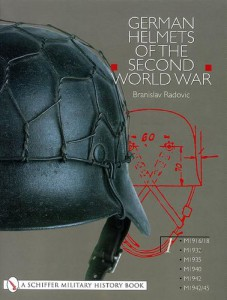 Branislav Radovic: German Helmets of the Second World War